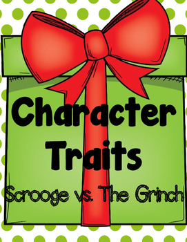 Analyzing Character Traits: Mr. Scrooge and The Grinch