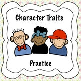 Analyzing Character Traits Practice