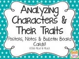 Analyzing Characters & Their Traits CCSS RL.6.1 & RL.6.3 A