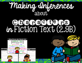 Analyzing Characters in Fiction (TEKS 2.9b)