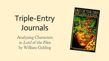 Analyzing Characters in Lord of the Flies Using Triple Entry Journals