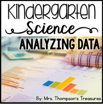 Analyzing Data Kindergarten Science NGSS