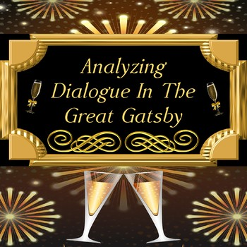 Analyzing Dialogue in The Great Gatsby by F. Scott Fitzgerald