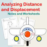 Analyzing Distance and Displacement: Notes and Worksheets