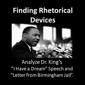 Analyzing Dr. Martin Luther King Jr.'s Texts: Finding Ethos, Pathos, and Logos
