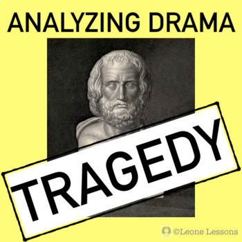 Analyzing Drama: Tragedy