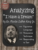 """Analyzing """"I Have a Dream"""" by Martin Luther King, Jr."""