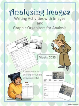 Analyzing Images (Activities with Images & Graphic Organizer)