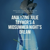 Analyzing Julie Taymor's A Midsummer Night's Dream