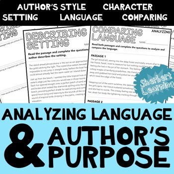 Analyzing Language and Author's Purpose - close reading & comprehension passages