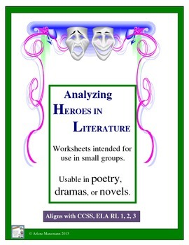 Literary Heroes Analysis: Worksheets and Directions for Partners/Groups