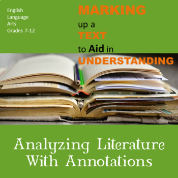 Analyzing Literature With Annotations