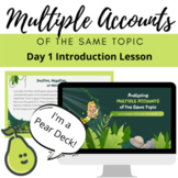 Analyzing Multiple Accounts of the Same Topic Google Slides Pear Deck