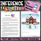 Making Inferences -Analyze Multiple Texts (The Snowman Mystery)