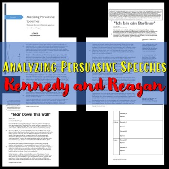 Analyzing Persuasive Speeches by Kennedy and Reagan