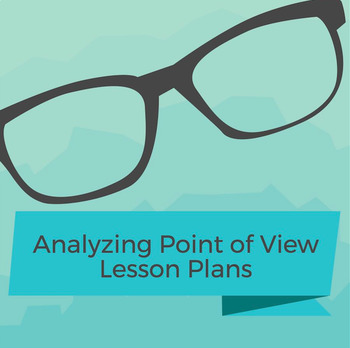 Analyzing Point of View Lesson Plans