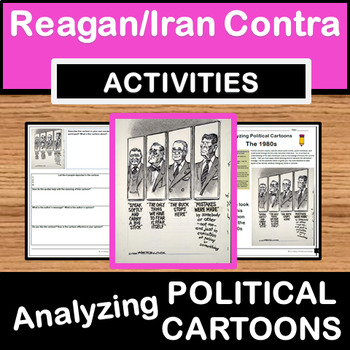 Analyzing Political Cartoons - Reagan/Iran Contra/1980s