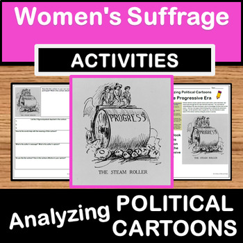 Analyzing Political Cartoons - Woman's Suffrage