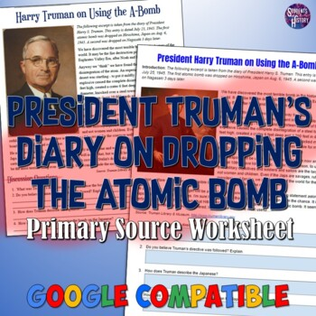 Analyzing President Truman's Diary Entry on the Atomic Bomb | TpT