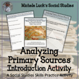Analyzing Primary Sources Introduction Activity