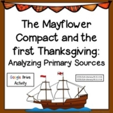 Analyzing Primary Sources: Mayflower Compact and Letter #D
