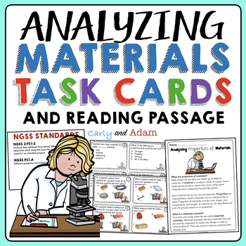 Analyzing Properties of Materials for Use Task Cards + Reading Passage