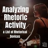 Rhetorical Devices and Analyzing Rhetoric Activity {FREE}