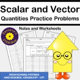 Analyzing Scalar and Vector Quantities: Notes and Worksheets