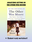 Analyzing Setting in The Other Wes Moore