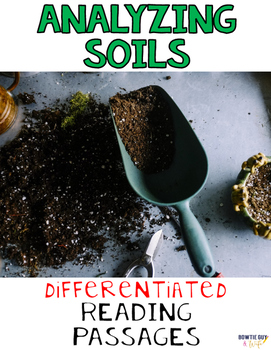 Analyzing Soils from Ecosystems Differentiated Nonfiction Reading Passages