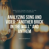 "Analyzing Song and Video: ""Another Brick in the Wall"" and Anthem"
