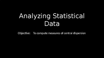 Analyzing Statistical Data - PowerPoint Lesson (10.2)
