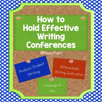 How to Hold Effective Writing Conferences