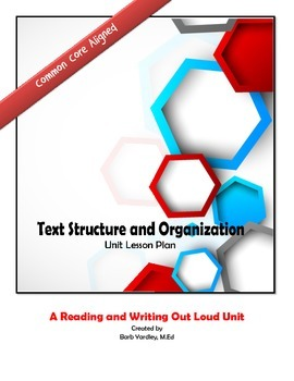Analyzing Text Structure Unit