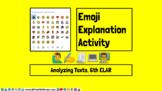Analyzing Texts Emoji Activity Google Slides 6th ELAR Goog