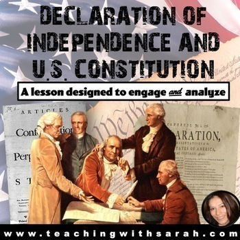 Analyzing the Declaration of Independence & U.S. Constitution