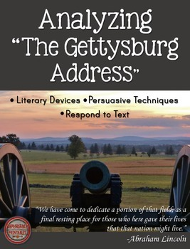 "Analyzing ""The Gettysburg Address"" by Abraham Lincoln President's Day Activity"