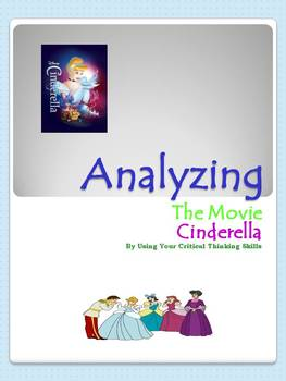 Analyzing The Movie Cinderella: Using Critical Thinking Skills