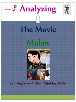 Analyzing The Movie Mulan: Using Critical Thinking Skills