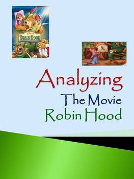 Analyzing The Movie Robin Hood: Using Critical Thinking Skills