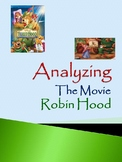 Analyzing The Movie Robin Hood: Using Critical Thinking Skills