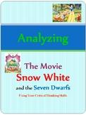 Analyzing The Movie Snow White: Using Critical Thinking Skills