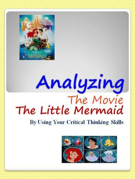 Analyzing The Movie The Little Mermaid: Using Critical Thinking Skills