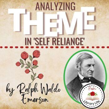 Analyzing Theme In Self Reliance Ralph Waldo Emerson