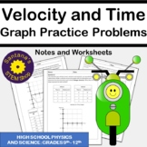 Analyzing Velocity Vs Time Graphs: Notes and Worksheets