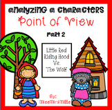 Little Red Riding Hood: Point of View