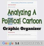 Analyzing a Political Cartoon Worksheet/Organizer | Google