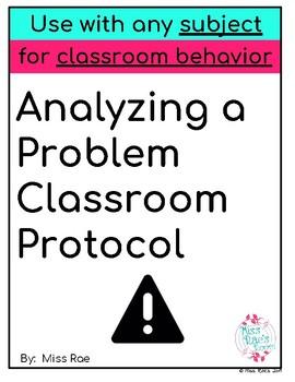 Analyzing a Problem Classroom Protocol FREEBIE