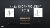 Analyzing an Argument PowerPoint (goes with guided notes)