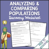 Analyzing and Comparing Populations Discovery Worksheets